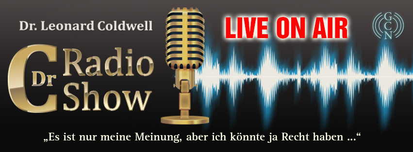 LIVE Radio Show: Dr. Coldwell Meinung